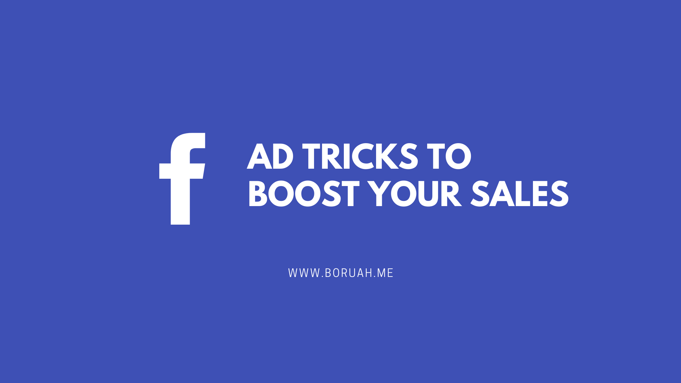 Facebook ad tricks to boost sales