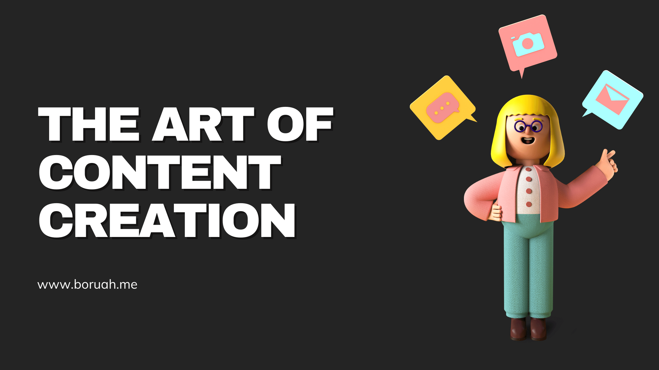 art of content creation
