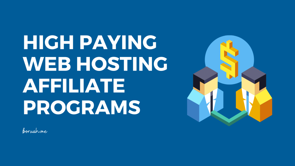 High Paying Web Hosting Affiliate Programs